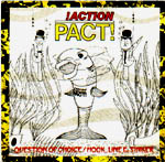 action pact - question of choice ep