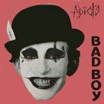 adicts - bad boy ep - front