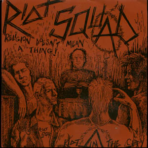 riot squad - religion doesnt mean a thing - ep - front