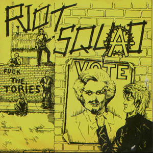 riot squad - fuck the tories - ep - front