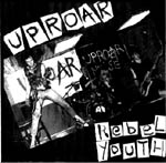 Uproar - Rebel Youth EP